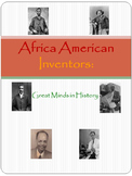 African American Inventors: Great Minds in History