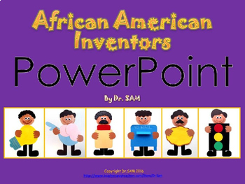 black history month african american inventors powerpoint by dr sam