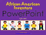 Black History Month: African American Inventors - PowerPoint