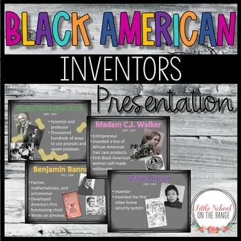 African American Inventors Presentation * Black History Month