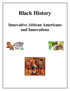 Black History - Innovative African Americans and Innovations
