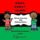 African American Kids Making History