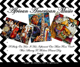 African-American Music (Part 1-SMNTBK Ed.): History/Influences On Today's Music