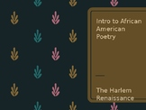 African American Poetry / Harlem Renaissance Intro PPT