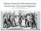 African American Reconstruction and Great Migration PowerPoint