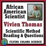 Steps of the Scientific Method & The Work of an African American Scientist