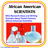 African American Scientists - Research Ideas and Writing Prompts