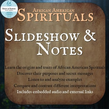 African American Spirituals Music History Powerpoint and Notes