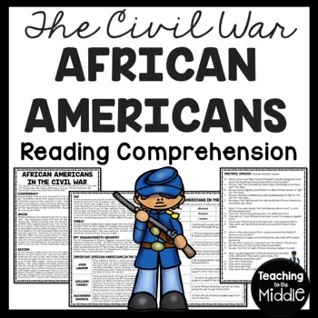 African Americans During the Civil War Reading Comprehension Worksheet