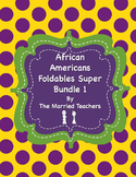 African Americans Foldables Super Bundle 1