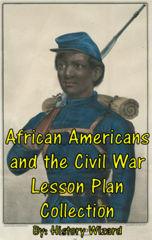 African Americans and the Civil War Collection