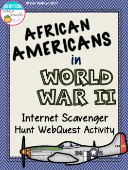African Americans in World War II Internet Scavenger Hunt