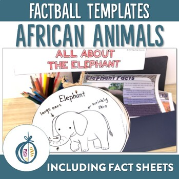 African Animal Factballs and Information Sheets
