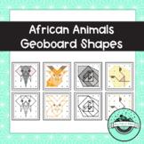 African Animals Geoboard Task Cards