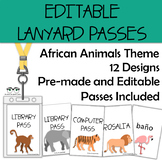 African Animals Lanyard Hall Passes / Lanyard Name Tags {EDITABLE!}