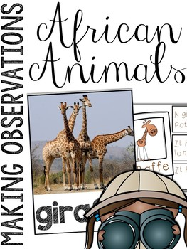 African Animals: Making Observations Picture Cards & Station