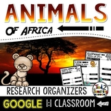 African Animals Report: Research Project Organizers GOOGLE CLASSROOM