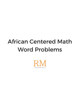 African Centered Math Word Problems