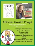 African Dwarf Frogs in the Classroom