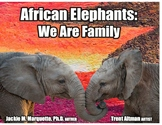 African Elephants: We are family