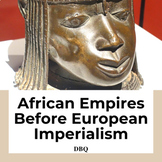 African Empires  Before European Imperialism DBQ