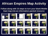 African Empires Map Activity - fun, easy, engaging follow-along 20-slide PPT