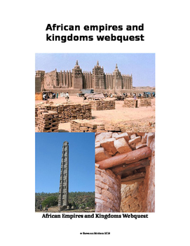 African Empires and Kingdoms Webquest