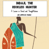 African Fable (Storytelling) - Indaji, The Reckless Hunter