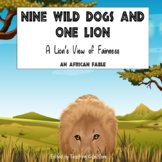 African Fable (Storytelling) - Nine Wild Dogs and One Lion