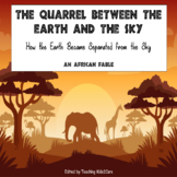 African Fable (Storytelling) - The Quarrel Between Earth and Sky