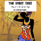African Fable (Storytelling) - The Spirit Tree