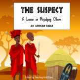 African Fable (Storytelling) - The Suspect