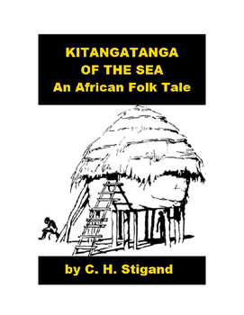 African Folk Tale - Kitangatanga of the Sea