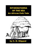African Folk Tale - Kitangatanga of the Sea