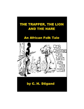 African Folk Tale - The Trapper, the Lion, and the Hare