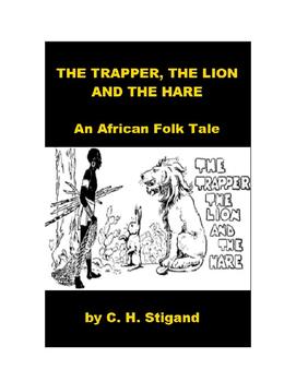 African Folk Tale - The Trapper, the Lion and the Hare