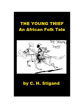 African Folk Tale - The Young Thief