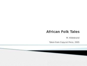 African Folk Tales Powerpoint