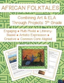 African Folktales: The Great Thirst - Combining Art & ELA - Grade 5