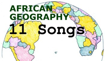 African Geography Songs - Complete Album, Lyrics, and Planning Guide