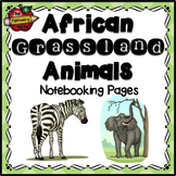 African Grassland Animals Notebooking Pages