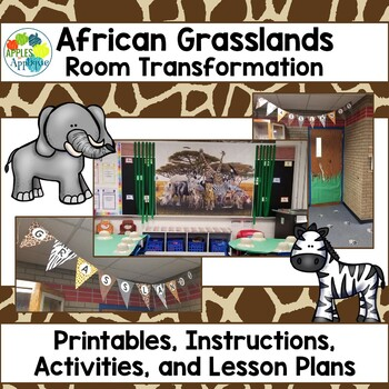 African Grasslands Room Transformation with Lessons and Activities