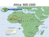 African History 800-1500 Ghana, Mali, Songhai.  History 101