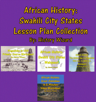 African History: Swahili City States Lesson Plan Collection