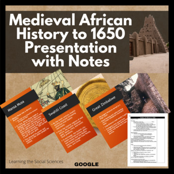 African History to 1750 PowerPoint and Note Sheet