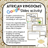 African Kingdoms Digital Activity (Google Slides!)