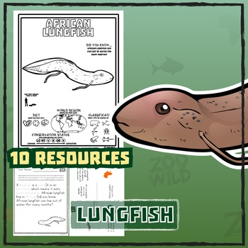 African Lungfish -- 10 Resources -- Coloring Pages, Reading & Activities