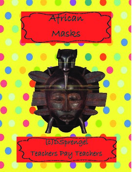 African Mask Art Project (Ashanti Ghana Adinkra Symbols)