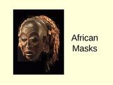 African Masks- Elementary Presentation