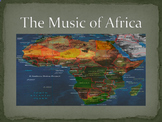 THE MUSIC OF AFRICA / AFRICAN MUSIC- PERFECT FOR DISTANCE LEARNING